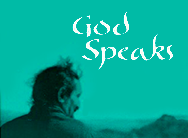 God Speaks / Dieu parle