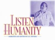 Listen, Humanity