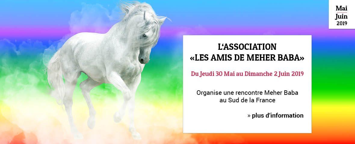 Rencontre Meher Baba au Sud de la France